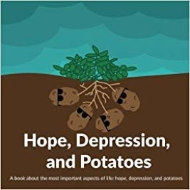 hope, depression, and potatoes book
