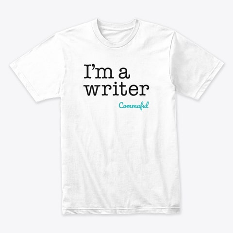 I'm A Writer White T-Shirt