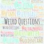 Weird Questions w/ @alostwriter!  interview stories