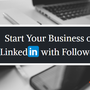 Need an Initial Boost for Your LinkedIn Business  buy linkedin followers stories