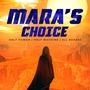 Mara's Choice - Excerpt scifi stories