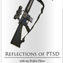 REFLECTIONS OF PTSD with my Perfect Flaws stories