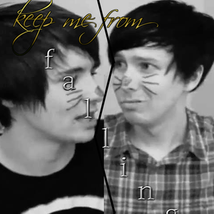 keep me from falling //phan// phanfiction stories