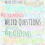 Weird Questions: Special Edition interview stories