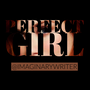 Perfect Girl self worth stories