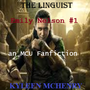 The Linguist (Emily Nelson #1 - a MCU Fanfiction) by Kyleen McHenry emily nelson stories