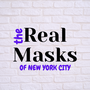 🎭 The Real Masks ~ Life, Liberty, and the Pursuit of Crappiness 🎭 trmnyc stories