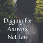 Digging For Answers, Not Love - Chap 11 part 1 superman stories