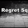 Regret Square regret stories