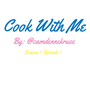 Cook With Me | S1, E1 cook stories
