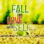 Fall in Love meditative thinking stories