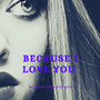 'Because I Love You' star wars stories