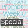 Weekly Prompt SPECIAL weekly prompt stories