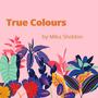 True Colours poem stories