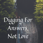 Digging For Answers, Not Love - Chap 3 part 1 superman stories