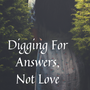 Digging For Answers, Not Love - Chap 9 part 1 superman stories