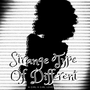 Strange Type Of Different; Chapter One fiction stories