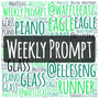 "Weekly Prompt! ""Glass"" weekly prompt stories"