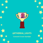 Creator Spotlight: @Ethereal_lights creator spotlight stories
