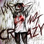 I'm not crazy! I'm not crazy! I'm not crazy! I'm not crazy! I'm not crazy! I'm not crazy! I'm not crazy! I'm not crazy!  loneliness stories