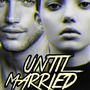 Until Married - Chapter 4 bts stories