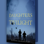 Daughters of Twilight daughtersoftwilight stories