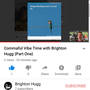 Commaful Vibe Time with Brighton Hugg {Part One} youtube stories