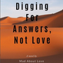 Digging For Answers, Not Love - Chapter 1 superman stories
