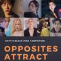 Opposites Attract | got7 + blackpink | chapter one got7 stories