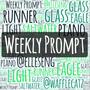 Weekly Prompt! weekly prompt stories