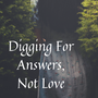 Digging For Answers, Not Love  - Chap 3 part 2 superman stories