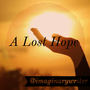A Lost Hope hope stories