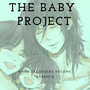 The Baby Project- Part One stories