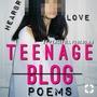 Teenage poems... stories