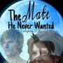 The Mate He Never Wanted mate stories