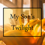 My Son's Twilight horror stories