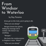 From Windsor to Waterloo flash fiction stories