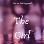 The Girl: Chapter Two abuse stories