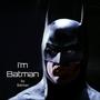 I'm Batman superhero stories