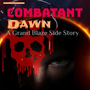 Combatant Dawn I  fiction stories
