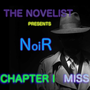"NoiR - Chapter I ""Miss Penny""  crime stories"