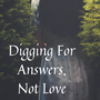 Digging For Answers, Not Love - Chap 6 part 1 superman stories