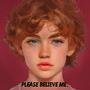 Please Believe Me fiction stories