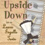 Upside Down in a Laura Ingalls Town by Leslie Tall Manning youngadult stories