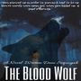 The Blood Wolf  Chapter 2-WAKE Up Call stories