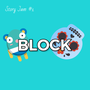 1. The case for BLOCK   (TIPS to help you) storyjam1 stories
