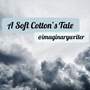 A Soft Cotton's Tale rain stories