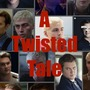 A Twisted Tale - Chapter 22 13rw stories