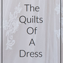 The Quilts Of A Dress stories