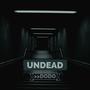 ᑌᑎᗪᗴᗩᗪ                       ~ Chapter 2 undead stories